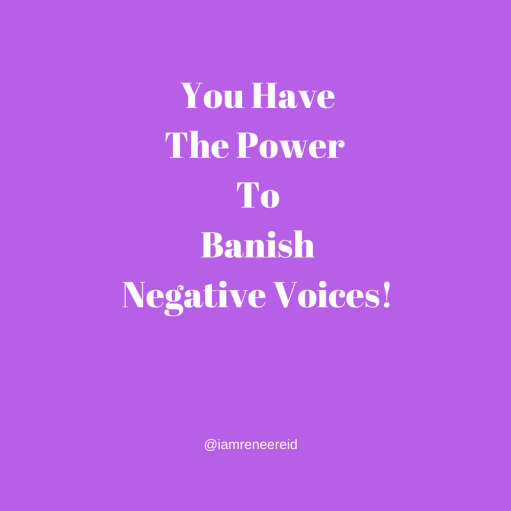 You Have The Power To Change that Negative Voice in Your Head!