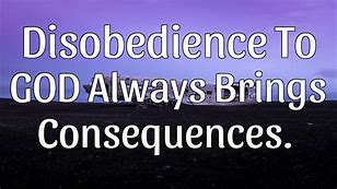 disobedience to the lord